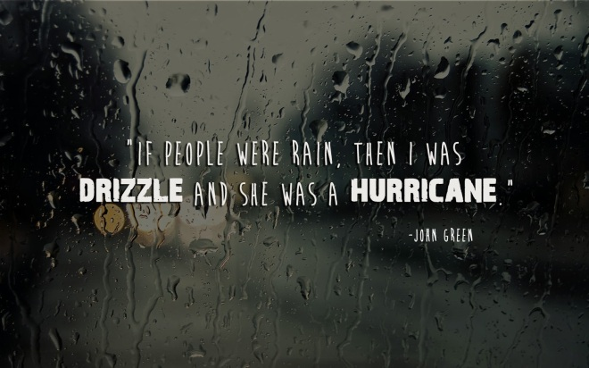 Great quote from Paper Towns by John Green.