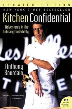 Kitchen Confidential by Anthony Bourdain.