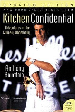 Kitchen Confidential by Anthony Bourdain.