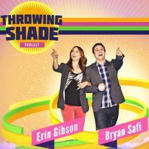 Throwing Shade... so funny!