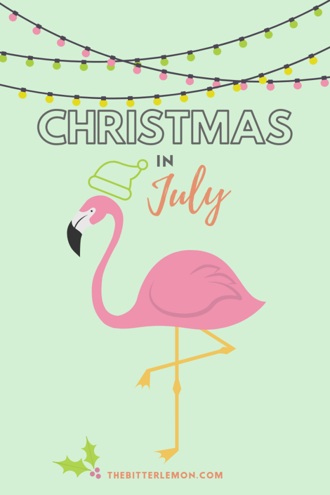 Let's celebrate Christmas in July