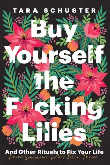 Buy+Yourself+the+Fucking+Lilies+_+TBR,+etc