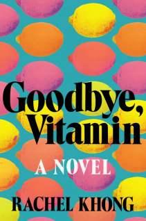 Goodbye-Vitamin-Rachel-Khong
